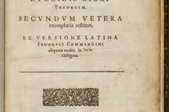 Eukleidou Stoicheiōn biblia 13 = Elementorum Euclidis libri tredecim / secundum vetera exemplaria restituti ; ex versione Latina Federici Commandini aliquam multis in locis castigata Euclid. Excudebat Gulielmus Iones   M.DC.XX [1620].